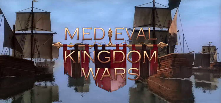 Medieval Kingdom Wars Free Download Full Version PC Game