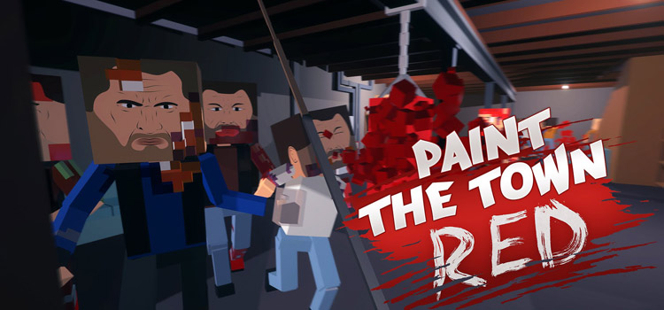 Paint The Town Red Free Download FULL Version PC Game