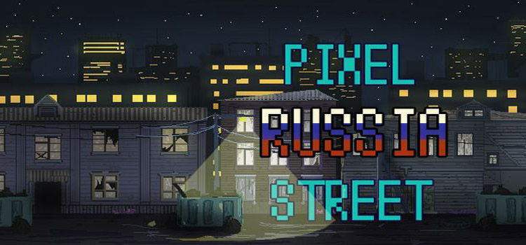 Pixel Russia Streets Free Download Full Version PC Game