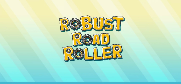 ROBUST ROAD ROLLER Free Download Full Version PC Game