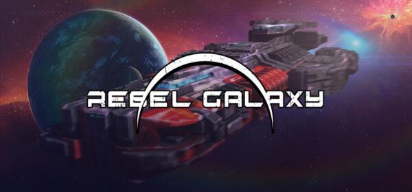 Rebel Galaxy Free Download Full Version Cracked PC Game