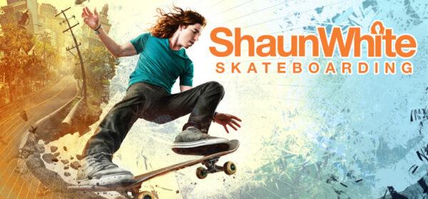 Shaun White Skateboarding Free Download Cracked PC Game