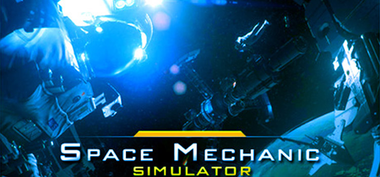 Space Mechanic Simulator Free Download Cracked PC Game