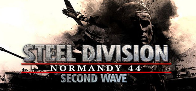 Steel Division Normandy 44 Second Wave Free Download PC