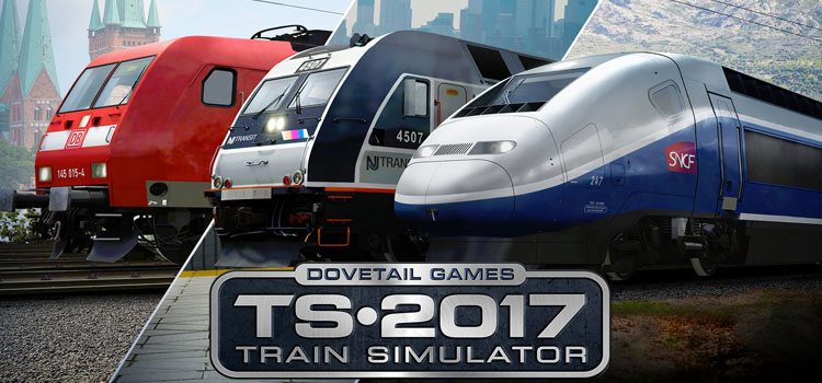 Train Simulator 2017 Free Download FULL Cracked PC Game