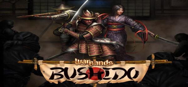Warbands Bushido Free Download FULL Version PC Game