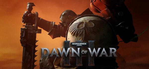 Warhammer 40K Dawn Of War 3 Free Download PC Game