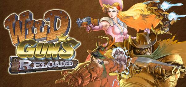 Wild Guns Reloaded Free Download FULL Version PC Game