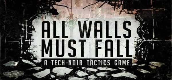 All Walls Must Fall Free Download FULL Version PC Game