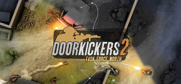 Door Kickers 2 Task Force North Free Download PC Game