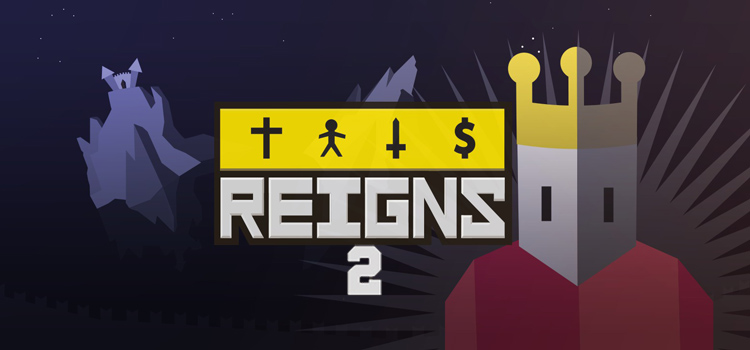 Reigns 2 Free Download FULL Version Cracked PC Game