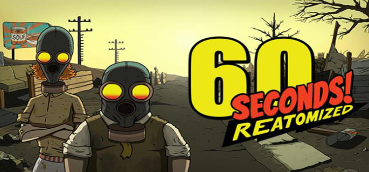 60 Seconds Reatomized Free Download Full Version PC Game