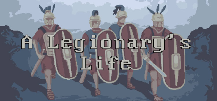 A Legionarys Life Free Download FULL Version PC Game