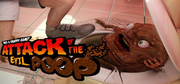 Attack Of The Evil Poop Free Download FULL PC Game