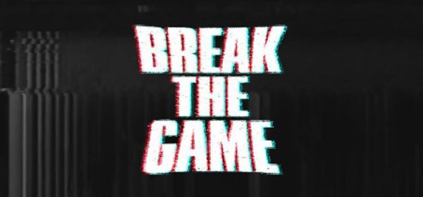 Break The Game Free Download Full Version Crack PC Game