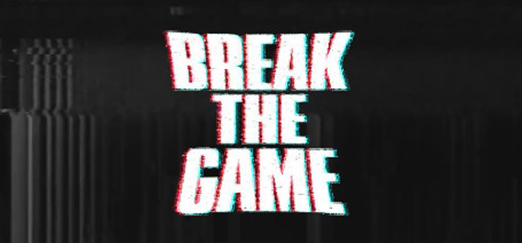 Break The Game Free Download Full Version Crack PC Game