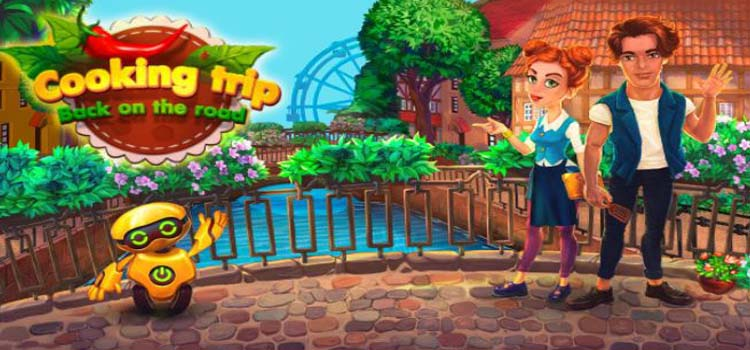 Cooking Trip Back On The Road Free Download PC Game
