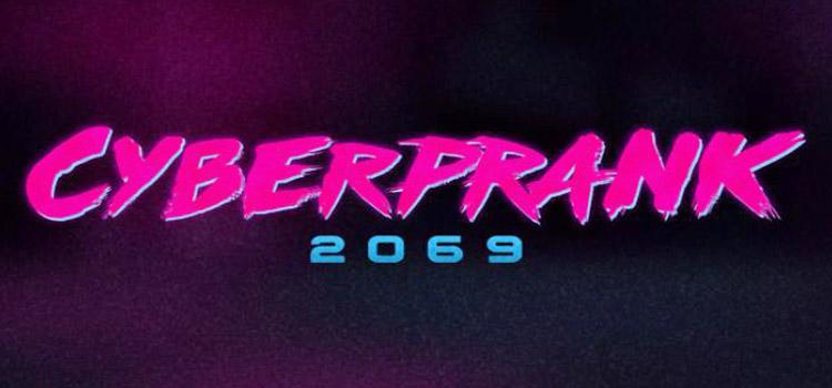 Cyberprank 2069 Free Download Full Version Crack PC Game