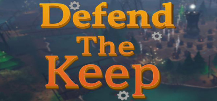 Defend The Keep Free Download Full Version Crack PC Game