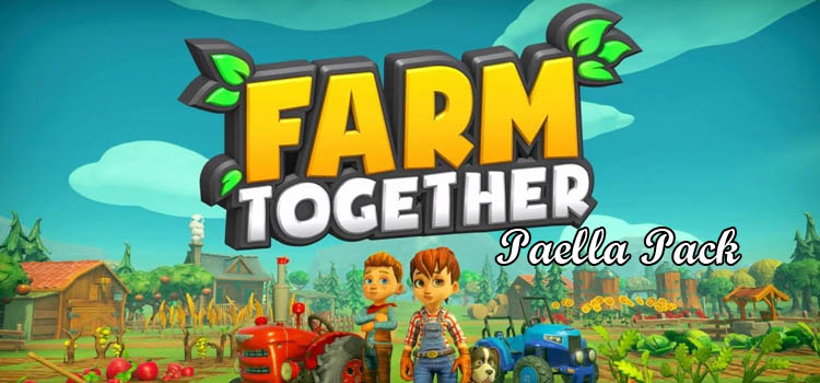Farm Together Paella Pack Free Download FULL PC Game