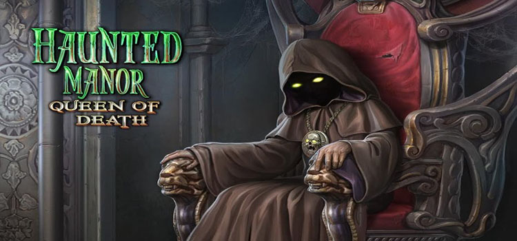 Haunted Manor Queen Of Death Free Download Full PC Game