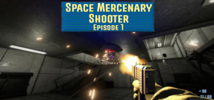 Space Mercenary Shooter Episode 1 Free Download PC Game