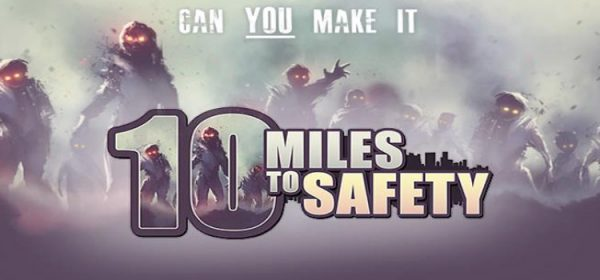 10 Miles To Safety Free Download FULL Version PC Game