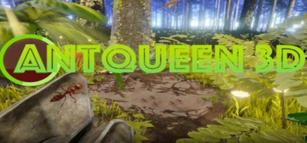 AntQueen 3D Free Download FULL Version Crack PC Game