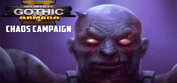 Battlefleet Gothic Armada 2 Chaos Campaign Free Download