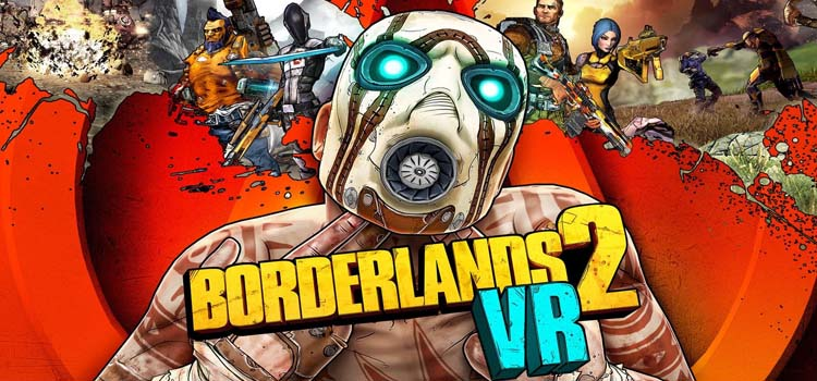 Borderlands 2 VR Free Download Full Version Crack PC Game