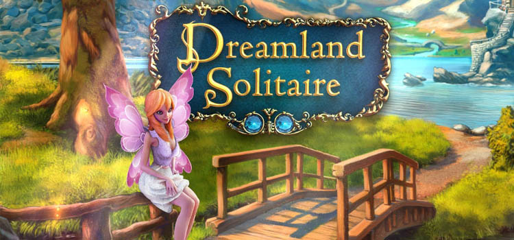 Dreamland Solitaire Free Download Full Version PC Game