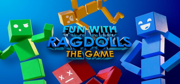 Fun With Ragdolls The Game Free Download FULL PC Game