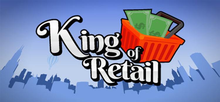 King Of Retail Free Download Full Version Crack PC Game