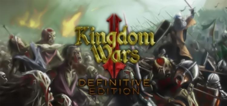 Kingdom Wars 2 Definitive Edition Free Download PC Game