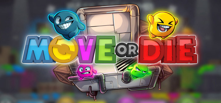 Move Or Die Free Download FULL Version Crack PC Game