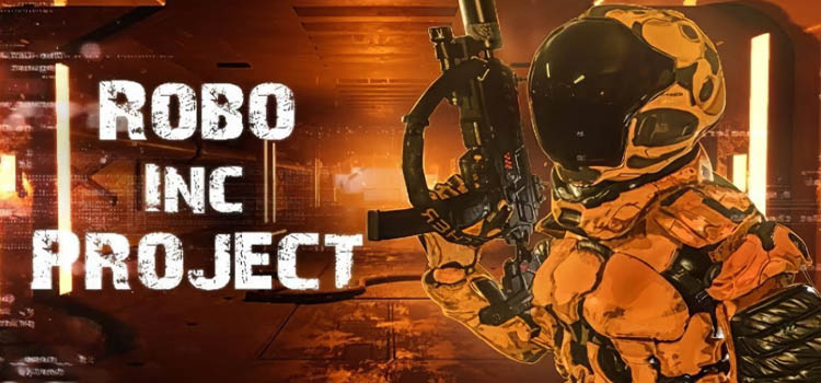 Robo Inc Project Free Download Full Version Crack PC Game