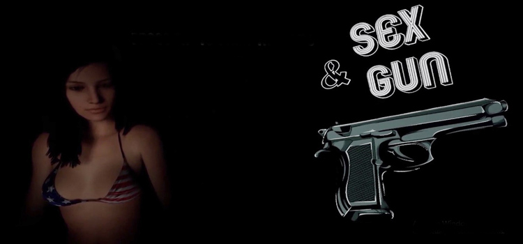 Sex And Gun PC Free Download FULL Version Crack Game