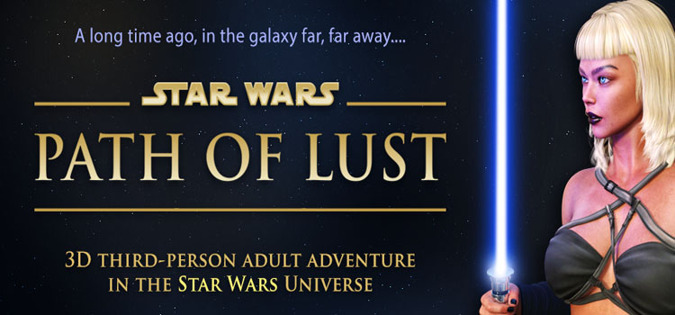 Star Wars Path Of Lust Free Download Full Version PC Game