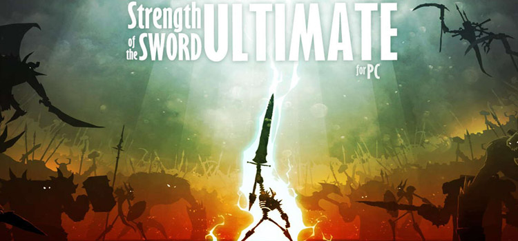 Strength Of The Sword Ultimate Free Download Full PC Game