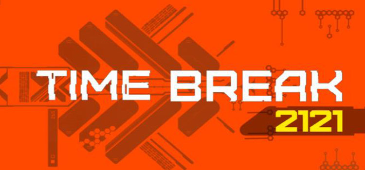 Time Break 2121 Free Download Full Version Crack PC Game