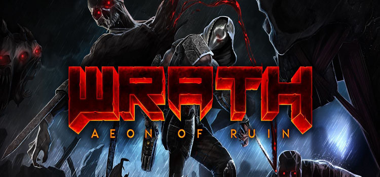 WRATH Aeon Of Ruin Free Download FULL Version PC Game