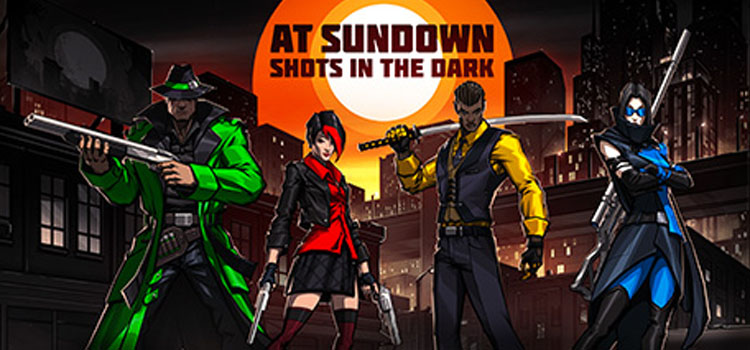 AT SUNDOWN Shots In The Dark Free Download PC Game