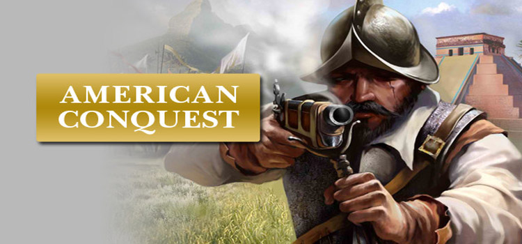 American Conquest Free Download FULL Version PC Game
