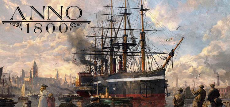 Anno 1800 Free Download FULL Version Crack PC Game