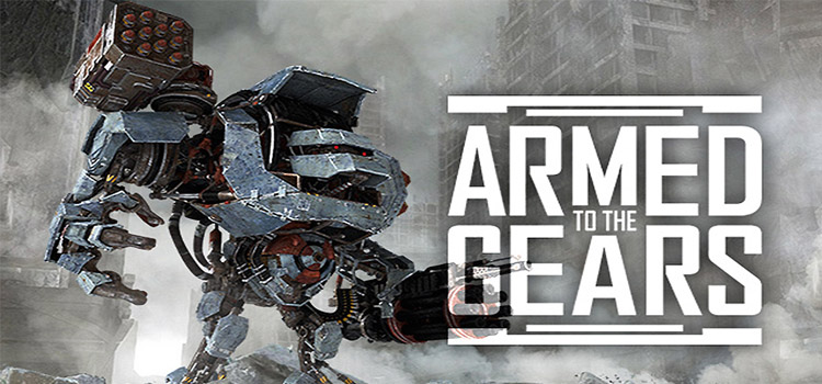 Armed To The Gears Free Download FULL Version PC Game