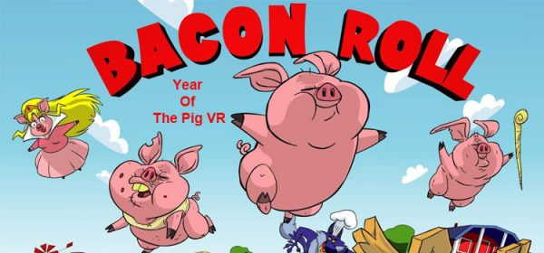 Bacon Roll Year Of The Pig VR Free Download PC Game