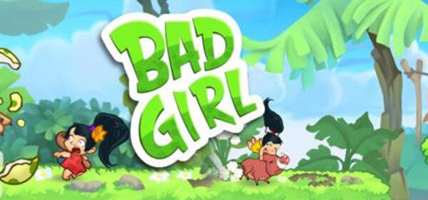 Bad Girl Free Download Full Version Crack PC Game SetupBad Girl Free Download Full Version Crack PC Game Setup