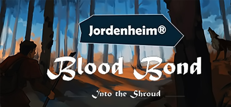 Blood Bond Into The Shroud Free Download Full PC Game
