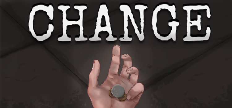 CHANGE A Homeless Survival Experience Free Download PC