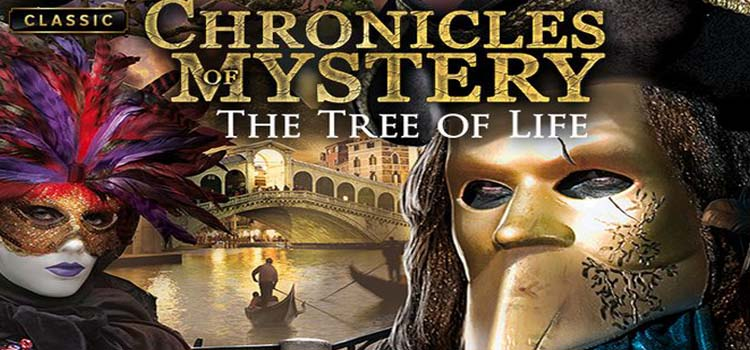Chronicles Of Mystery The Tree Of Life Free Download PC